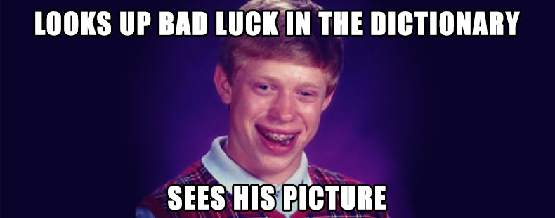 image of Bad Luck Brian