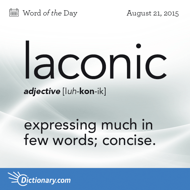 laconic - Word of the Day | Dictionary.com