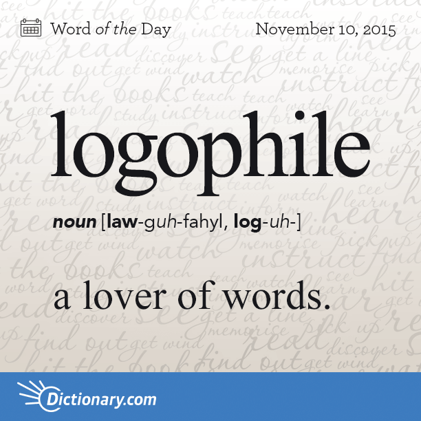 Logophile Word Of The Day