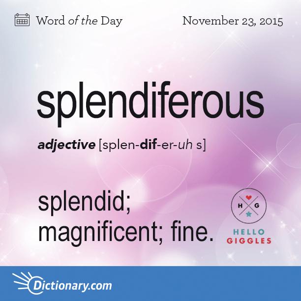 Splendiferous word of the day for Forward dictionary