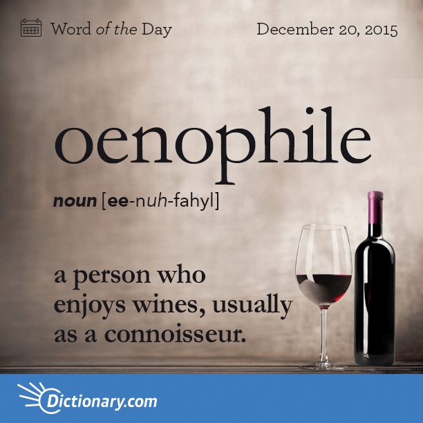 oenophile word of the day