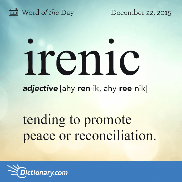 Irenic Word Of The Day