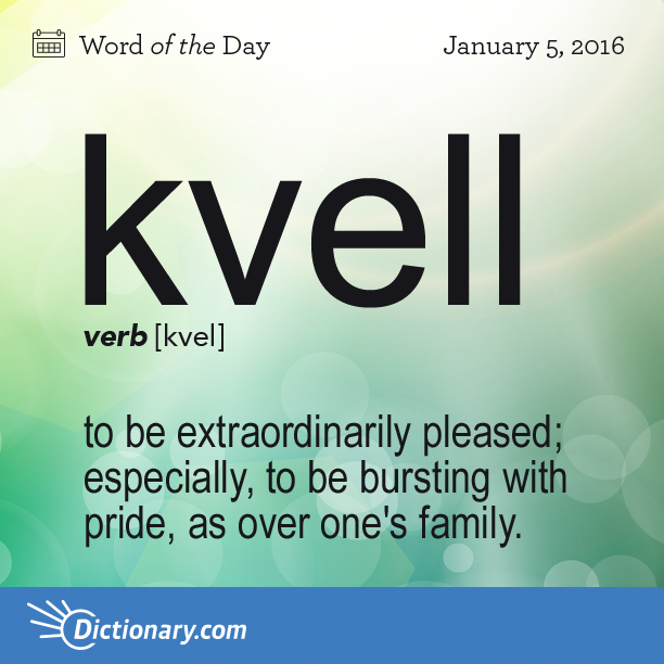 Kvell word of the day for Another word for hi