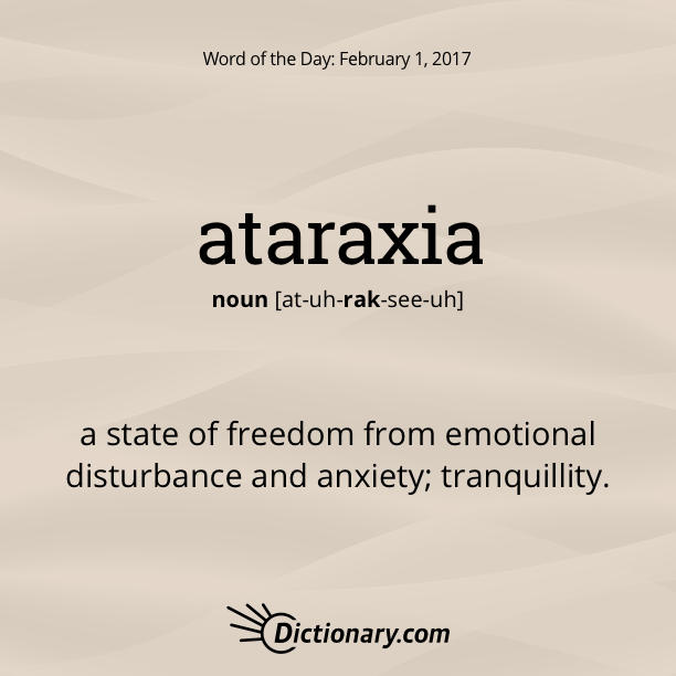 Ataraxia Word Of The Day