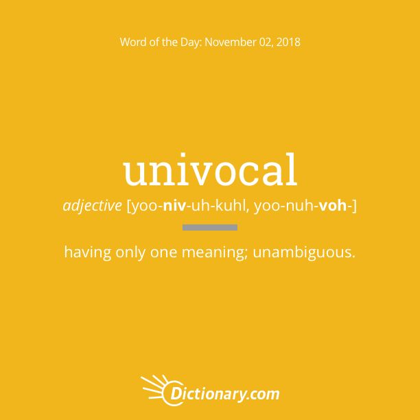 Get the Word of the Day - univocal | Dictionary.com
